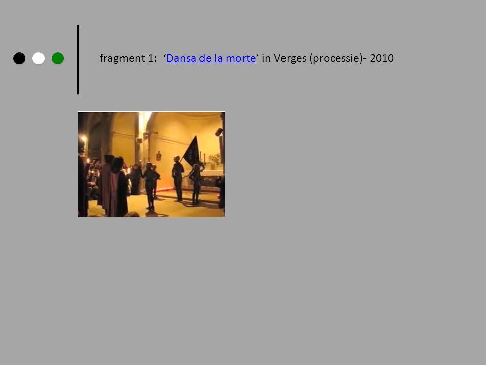fragment 1: Dansa de la morte in Verges (processie)- 2010Dansa de la morte