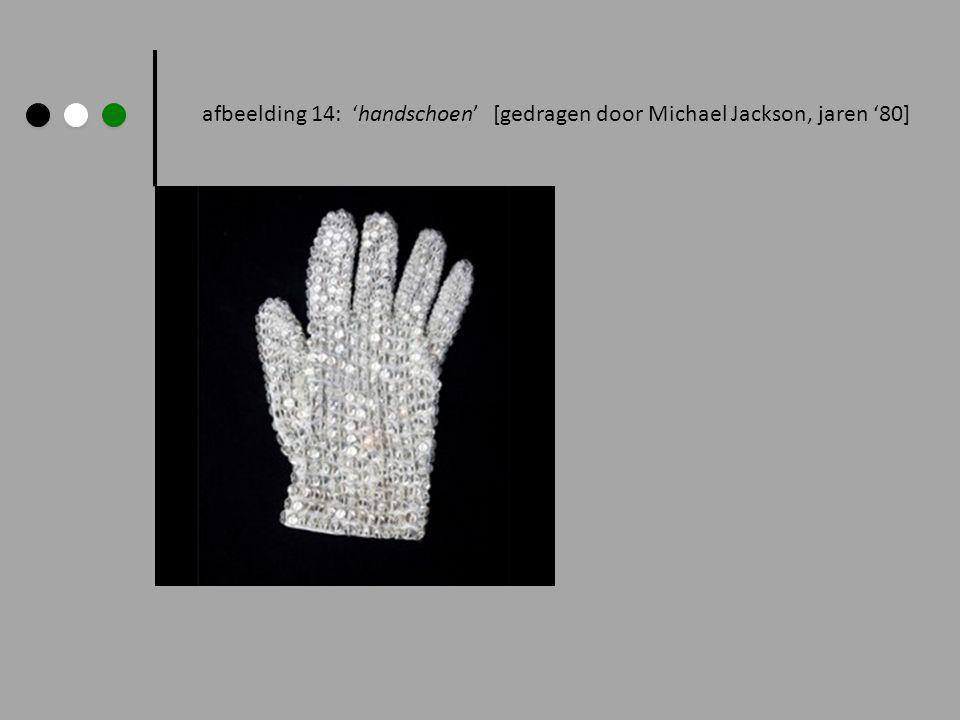 afbeelding 14: handschoen [gedragen door Michael Jackson, jaren 80]