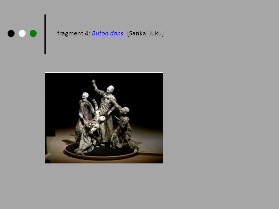 fragment 4: Butoh dans [Sankai Juku]Butoh dans