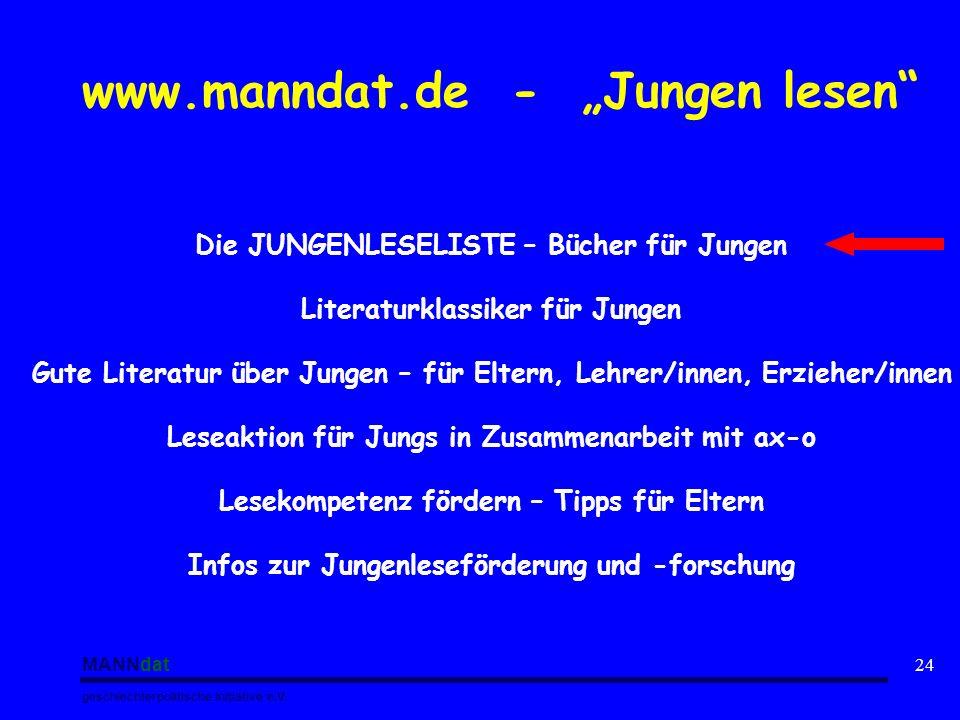 MANNdat geschlechterpolitische Initiative e.V. 24 www.manndat.de - Jungen lesen Die JUNGENLESELISTE – Bücher für Jungen Literaturklassiker für Jungen
