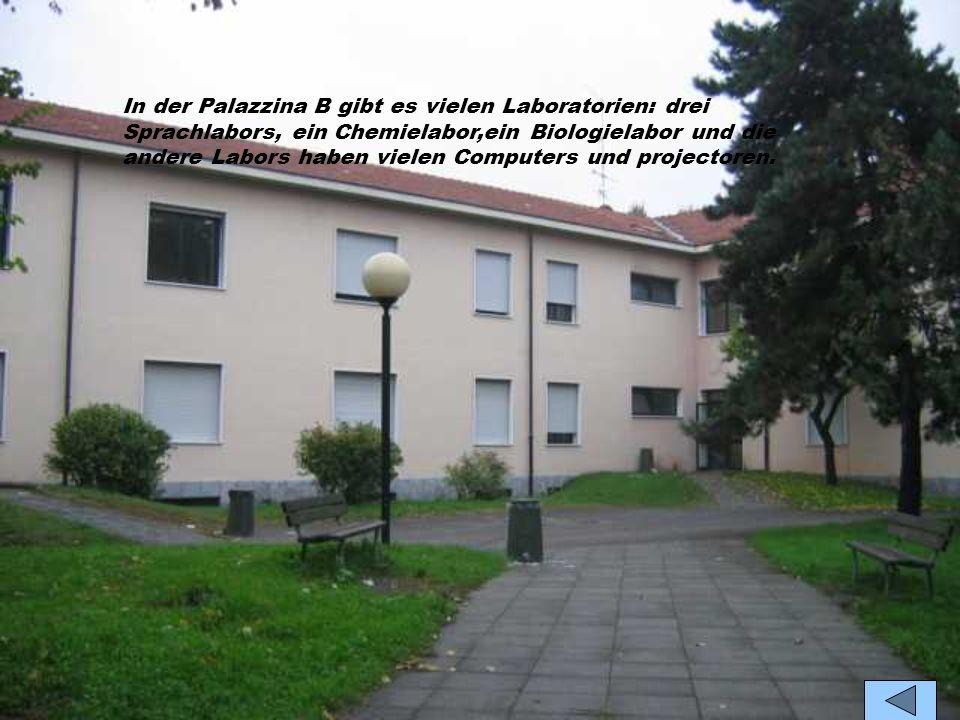 In der Palazzina A gibt es viele Klassen, zwei Klassenzimmer für den Fremdsprachenunterricht und das Auditorium.