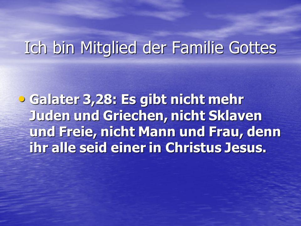 Galater 3,28: Es gibt nicht mehr Juden und Griechen, nicht Sklaven und Freie, nicht Mann und Frau, denn ihr alle seid einer in Christus Jesus. Galater