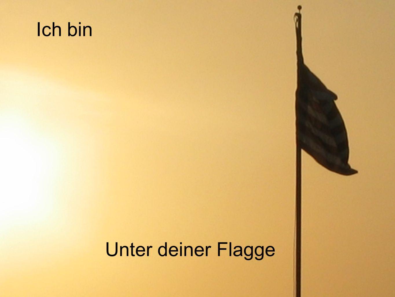 Ich bin Unter deiner Flagge