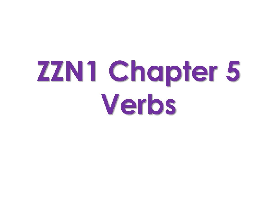 ZZN1 Chapter 5 Verbs