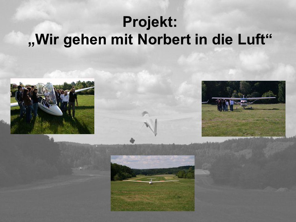 Projekt: Wir gehen mit Norbert in die Luft