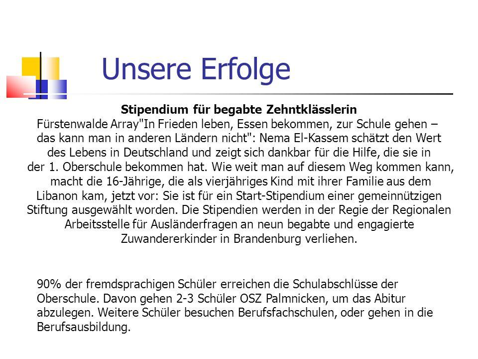 Unsere Erfolge Stipendium für begabte Zehntklässlerin Fürstenwalde Array