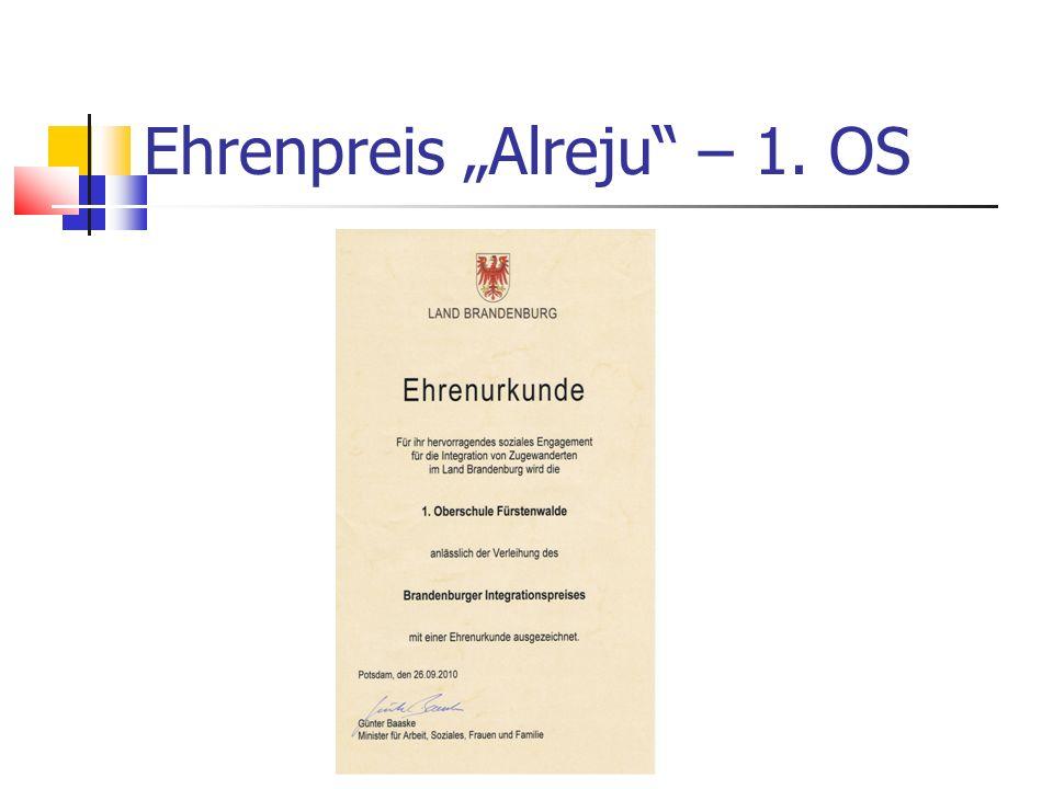 Ehrenpreis Alreju – 1. OS