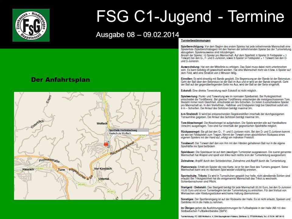 FSG E-Jugend - NEWS Ausgabe 4 – 28.11.2009 8 FSG C1-Jugend - Termine Ausgabe 08 – 09.02.2014 8 Der Anfahrtsplan