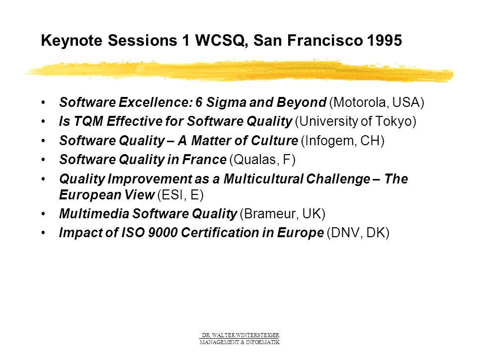 DR.WALTER WINTERSTEIGER MANAGEMENT & INFORMATIK Software Quality for Business Excellence (Univ.