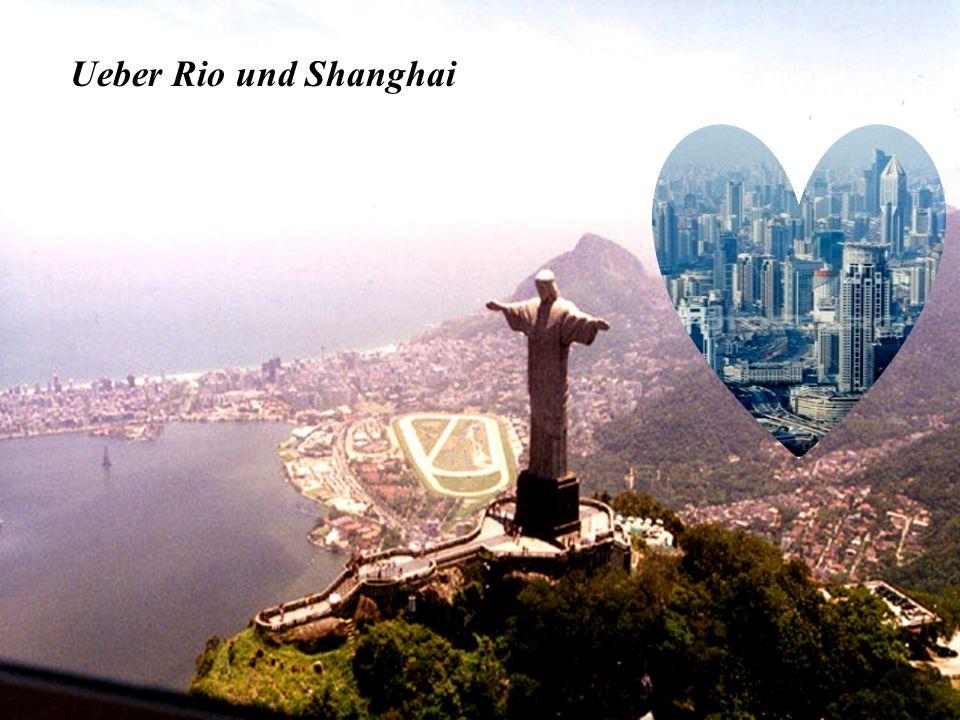 Ueber Rio und Shanghai