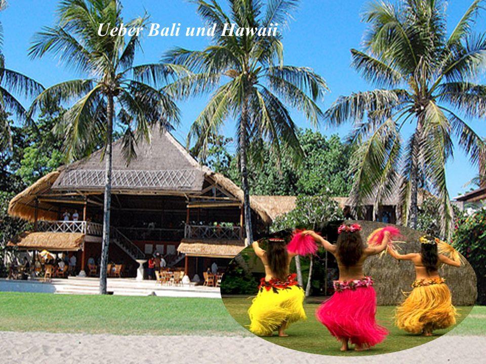Ueber Bali und Hawaii