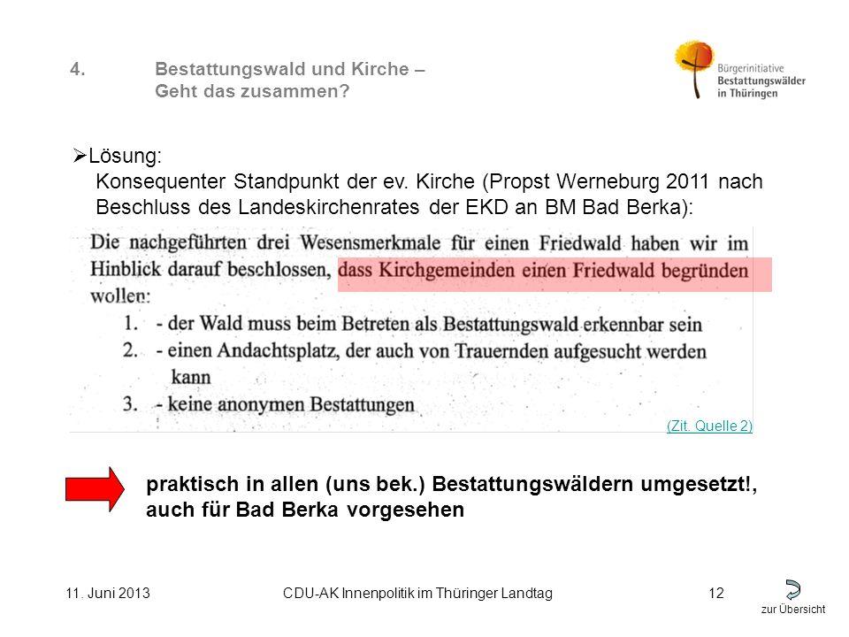 zur Übersicht 11. Juni 2013CDU-AK Innenpolitik im Thüringer Landtag12 4.