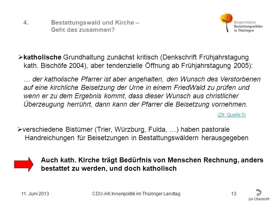 zur Übersicht 11. Juni 2013CDU-AK Innenpolitik im Thüringer Landtag13 4.