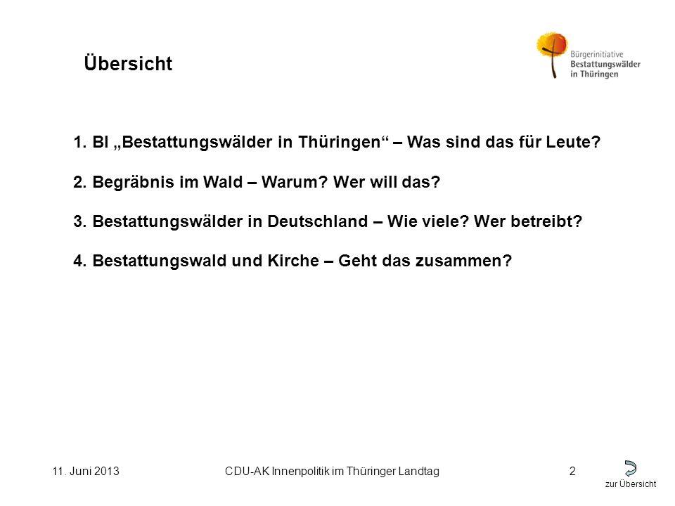 zur Übersicht 11.Juni 2013CDU-AK Innenpolitik im Thüringer Landtag3 1.
