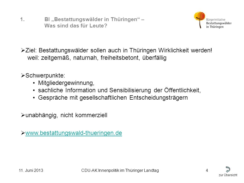 zur Übersicht 11.Juni 2013CDU-AK Innenpolitik im Thüringer Landtag5 1.
