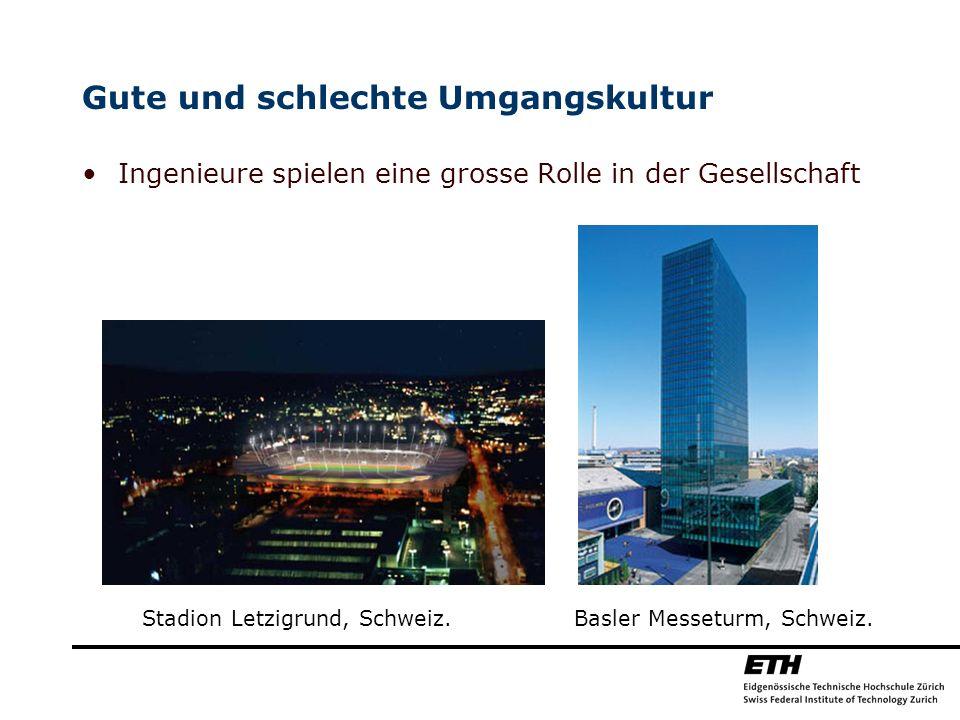 Gute und schlechte Umgangskultur Ingenieure spielen eine grosse Rolle in der Gesellschaft Stadion Letzigrund, Schweiz. Basler Messeturm, Schweiz.