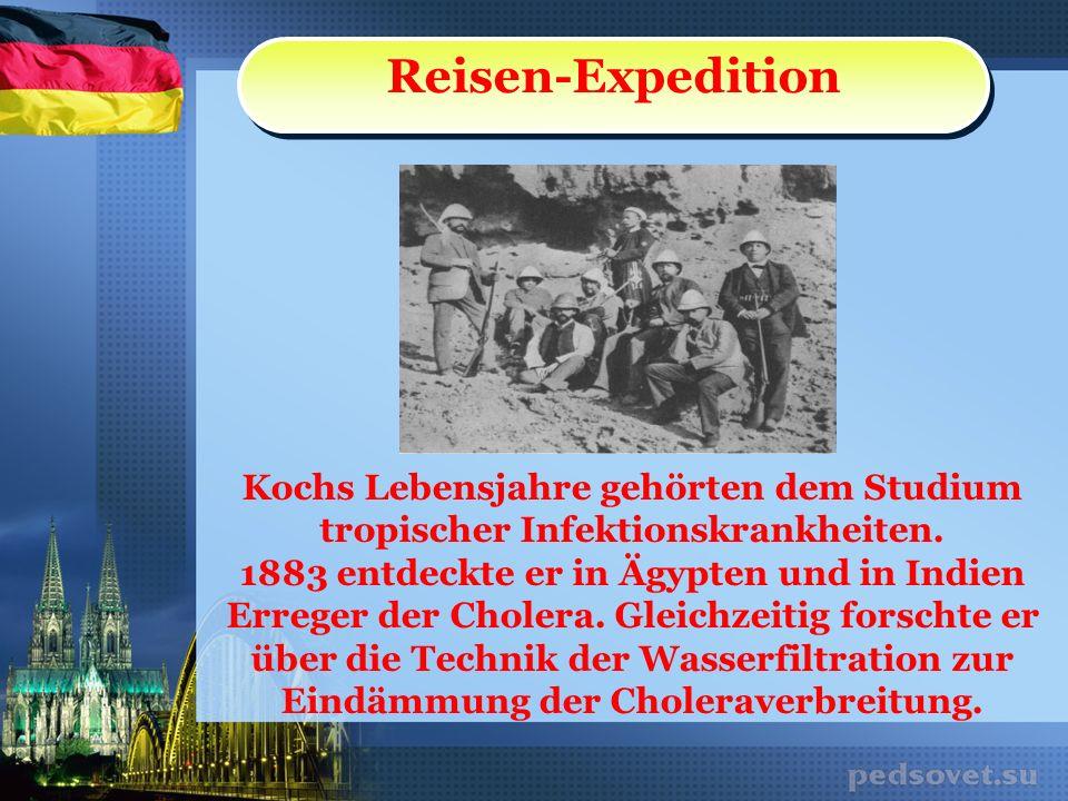 Reisen-Expedition Kochs Lebensjahre gehörten dem Studium tropischer Infektionskrankheiten. 1883 entdeckte er in Ägypten und in Indien Erreger der Chol