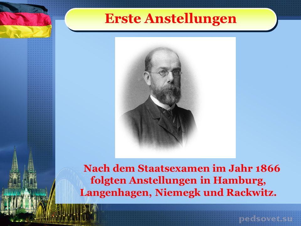 Nach dem Staatsexamen im Jahr 1866 folgten Anstellungen in Hamburg, Langenhagen, Niemegk und Rackwitz. Erste Anstellungen