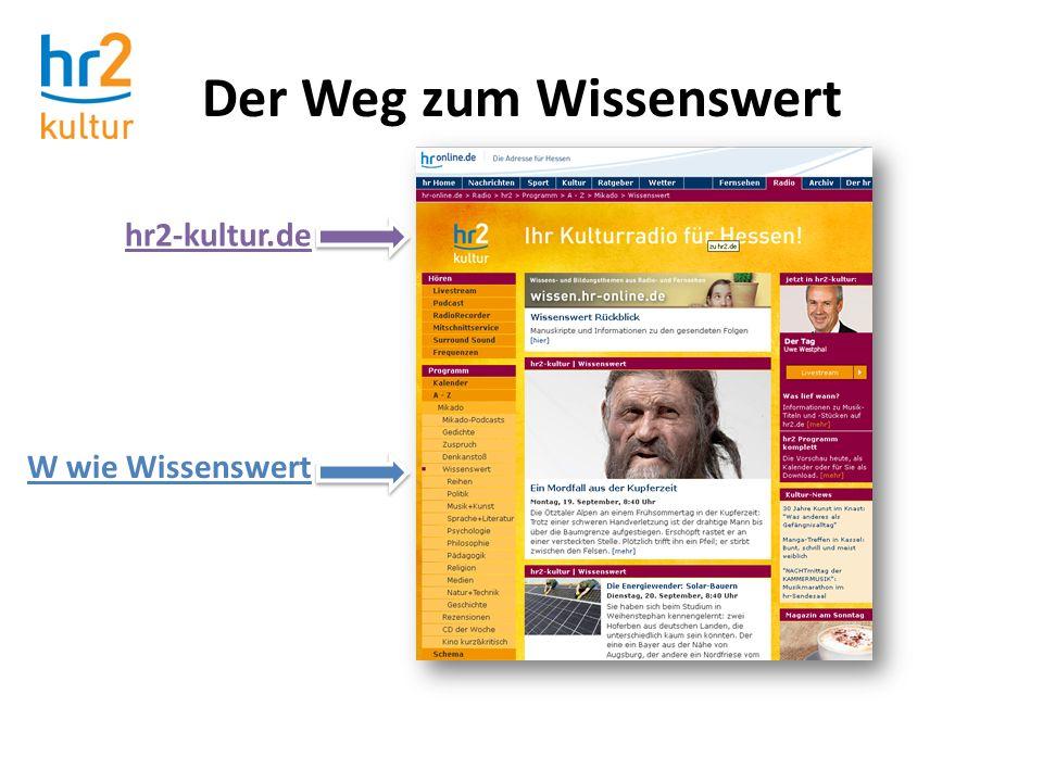 Der Weg zum Wissenswert hr2-kultur.de W wie Wissenswert
