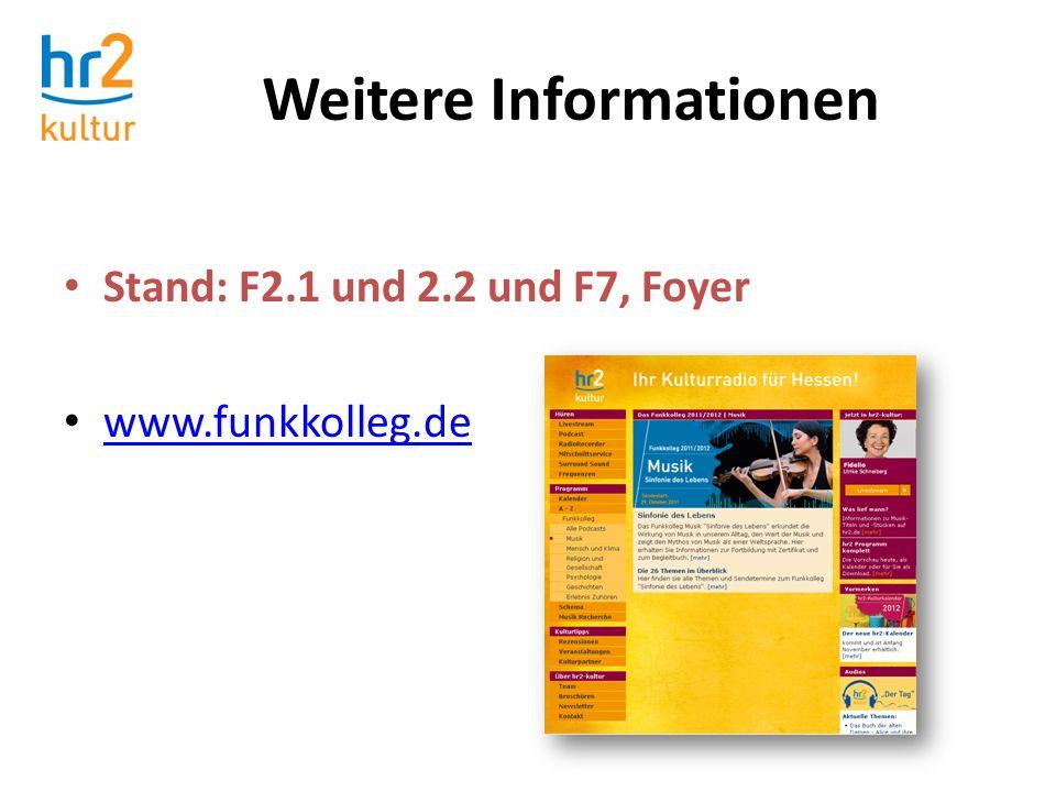 Stand: F2.1 und 2.2 und F7, Foyer www.funkkolleg.de Weitere Informationen