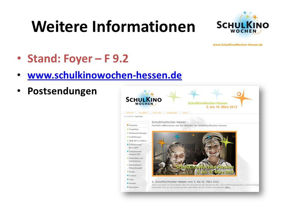 Weitere Informationen Stand: Foyer – F 9.2 www.schulkinowochen-hessen.de Postsendungen