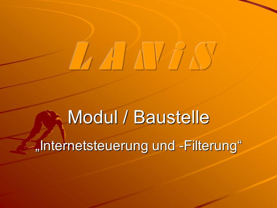 Modul / Baustelle Internetsteuerung und -Filterung