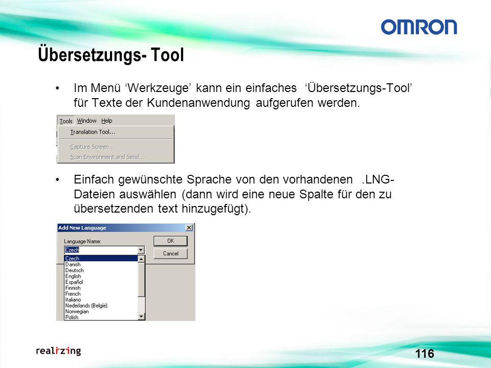116 Übersetzungs- Tool Im Menü Werkzeuge kann ein einfaches Übersetzungs-Tool für Texte der Kundenanwendung aufgerufen werden. Einfach gewünschte Spra