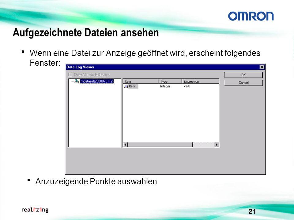 21 Aufgezeichnete Dateien ansehen Wenn eine Datei zur Anzeige geöffnet wird, erscheint folgendes Fenster: Anzuzeigende Punkte auswählen