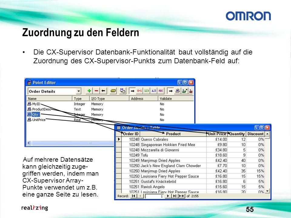 55 Zuordnung zu den Feldern Die CX-Supervisor Datenbank-Funktionalität baut vollständig auf die Zuordnung des CX-Supervisor-Punkts zum Datenbank-Feld