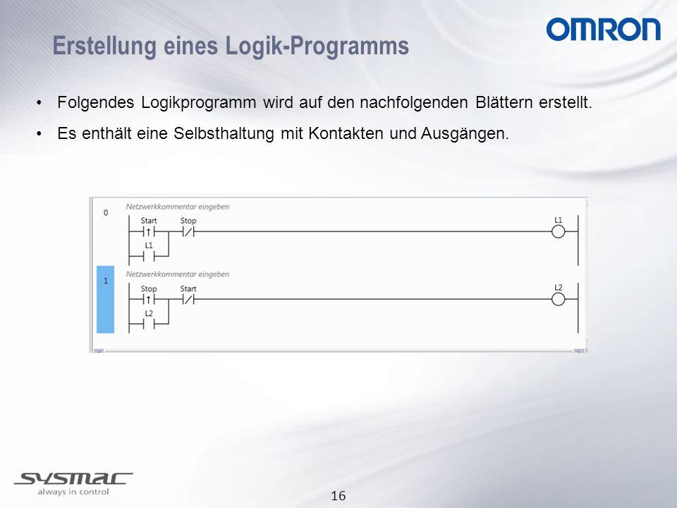 16 Erstellung eines Logik-Programms Folgendes Logikprogramm wird auf den nachfolgenden Blättern erstellt. Es enthält eine Selbsthaltung mit Kontakten