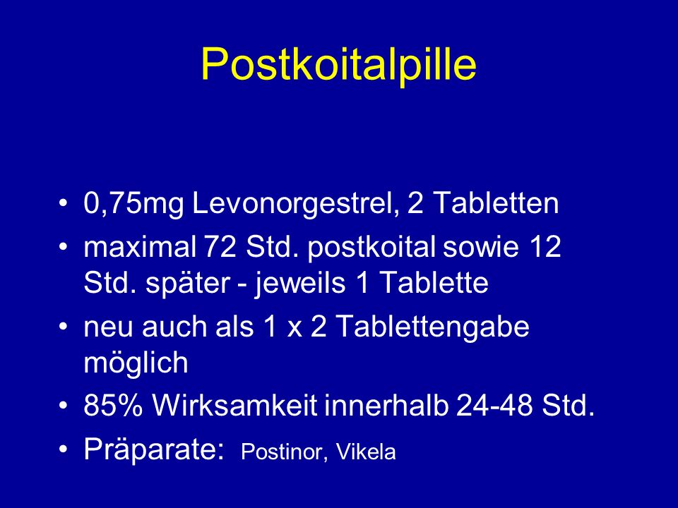 Postkoitalpille 0,75mg Levonorgestrel, 2 Tabletten maximal 72 Std.