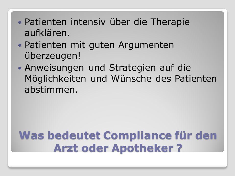 Schlechte Compliance kann tödlich sein.31.500 Patienten, die Herzinfarkt mind.
