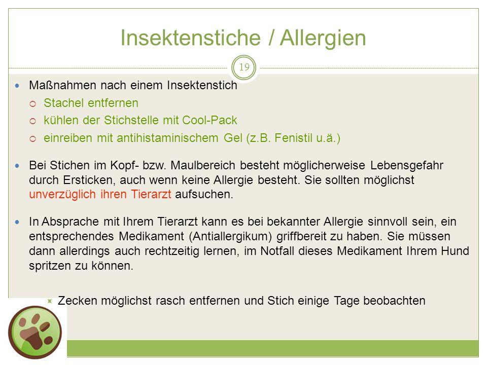 19.05.2014 Insektenstiche / Allergien 19 Maßnahmen nach einem Insektenstich Stachel entfernen kühlen der Stichstelle mit Cool-Pack einreiben mit antihistaminischem Gel (z.B.