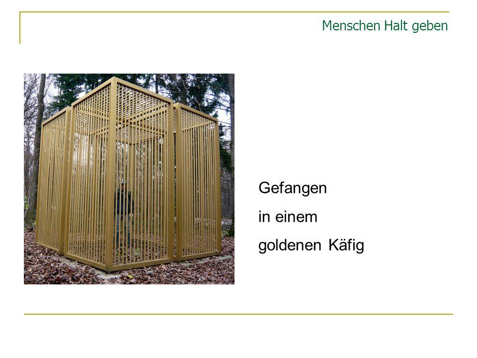 Menschen Halt geben Gefangen in einem goldenen Käfig