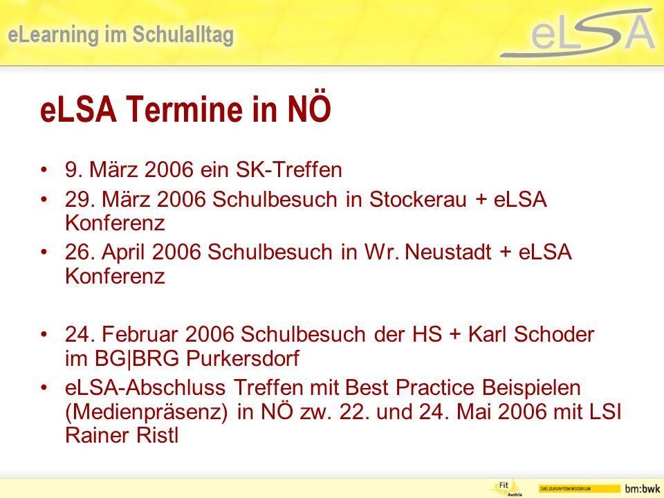 eLSA Termine in NÖ 9. März 2006 ein SK-Treffen 29.