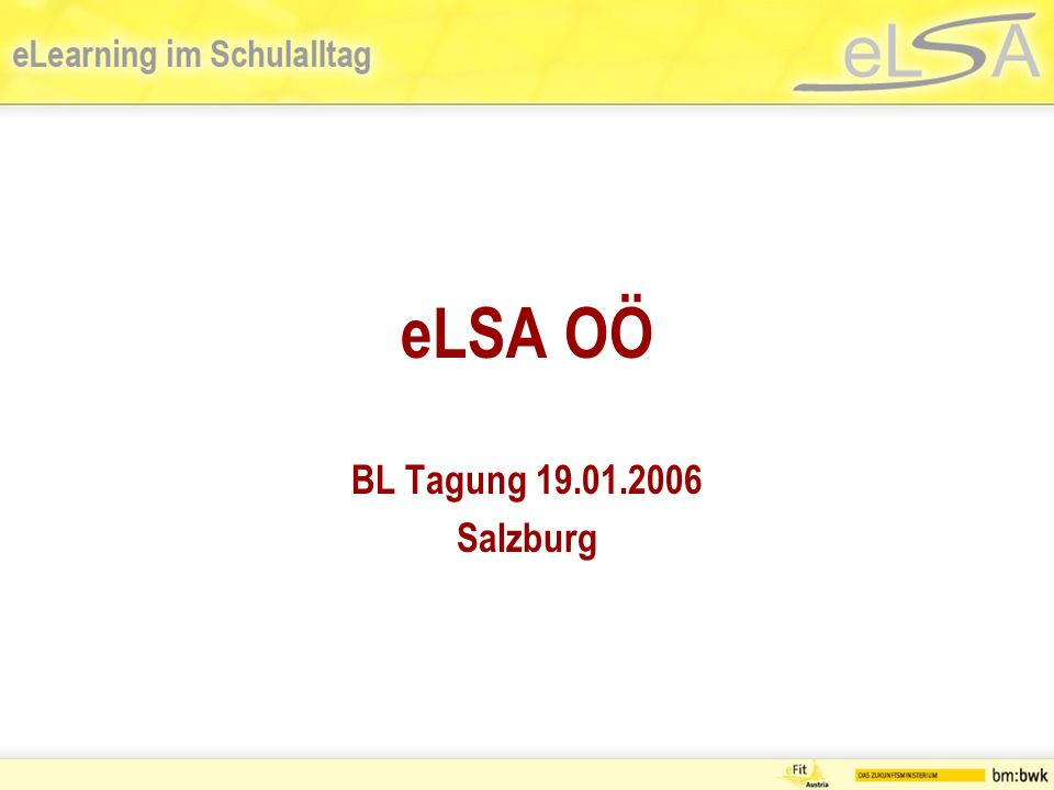 Inhalt Kommunikation mit und unter den eLSA Schulen im BL Fortbildung im BL Materialaustausch im BL oder was interessiert die Schulen voneinander Hilfestellungen für neue eLSA-Schulen PR für eLSA in der Schulgemeinschaft Integration der HS in eLSA Wünsche