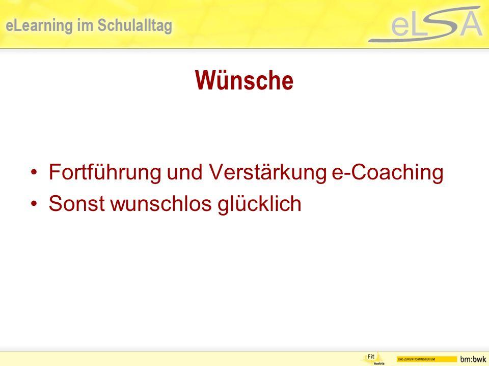 Wünsche Fortführung und Verstärkung e-Coaching Sonst wunschlos glücklich