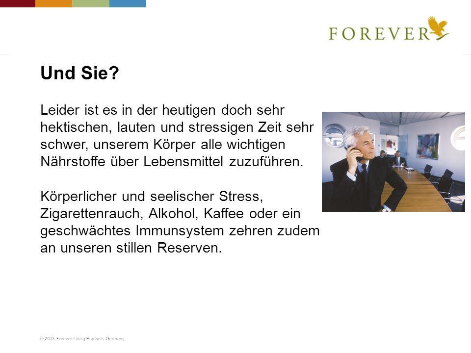 © 2008 Forever Living Products Germany Leider ist es in der heutigen doch sehr hektischen, lauten und stressigen Zeit sehr schwer, unserem Körper alle