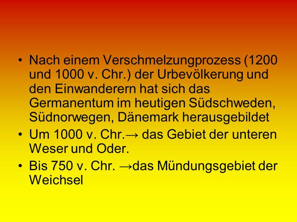 Nach einem Verschmelzungprozess (1200 und 1000 v. Chr.) der Urbevölkerung und den Einwanderern hat sich das Germanentum im heutigen Südschweden, Südno