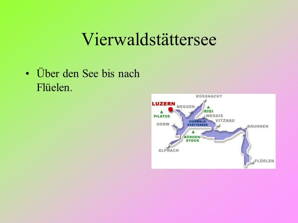 Vierwaldstättersee Über den See bis nach Flüelen.