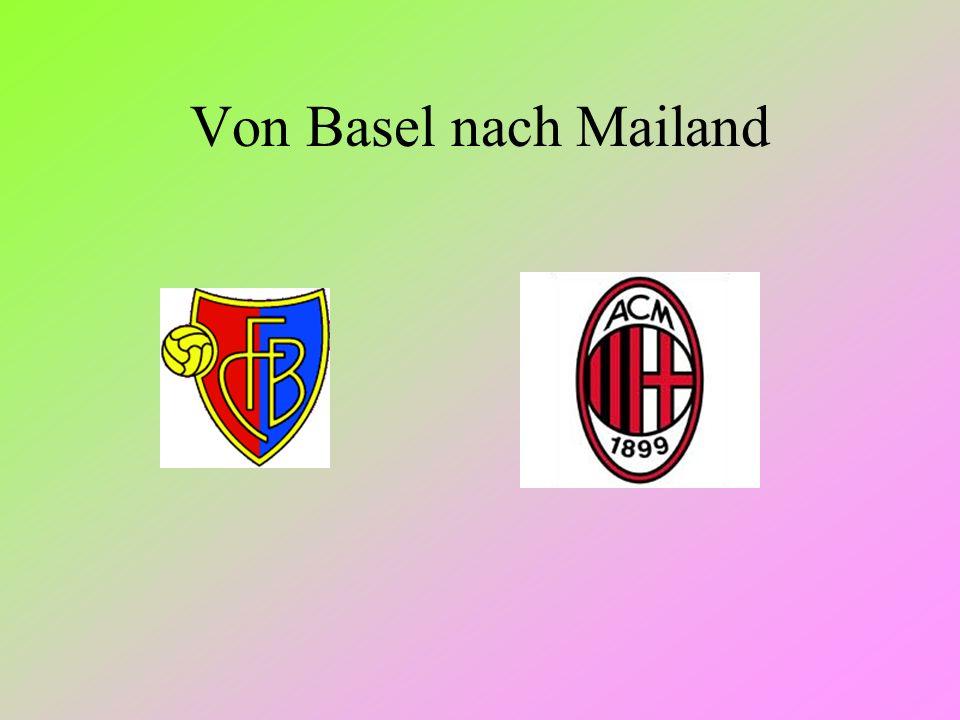 Von Basel nach Mailand