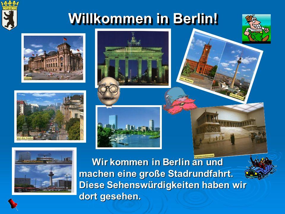 Willkommen in Berlin.