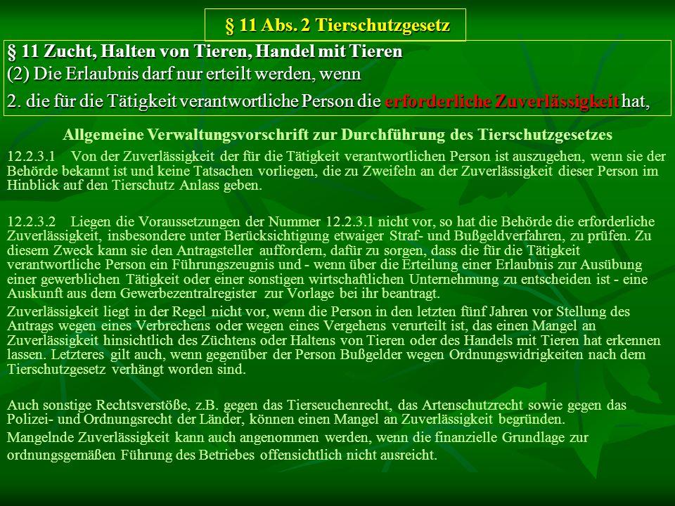 12.2.3.1 Von der Zuverlässigkeit der für die Tätigkeit verantwortlichen Person ist auszugehen, wenn sie der Behörde bekannt ist und keine Tatsachen vo