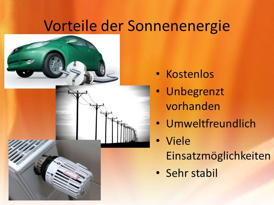 Nachteile der Sonnenenergie Hohe Kosten Verwendung giftiger Stoffe bei der Herstellung von Solarzellen Viele Einschränkungen (Jahreszeit, Tageszeit, Wetter,...)