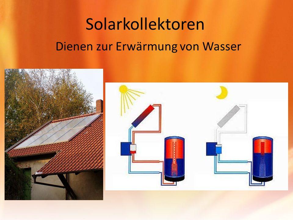 Solarkollektoren Dienen zur Erwärmung von Wasser