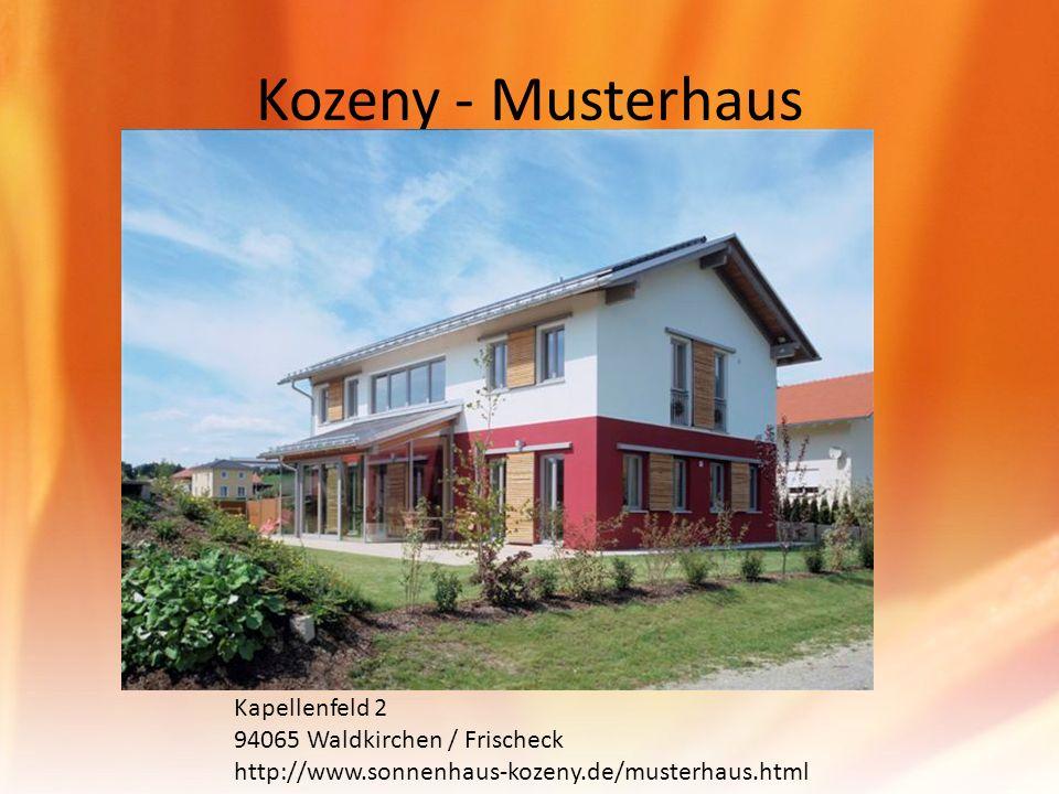 Kozeny - Musterhaus Kapellenfeld 2 94065 Waldkirchen / Frischeck http://www.sonnenhaus-kozeny.de/musterhaus.html