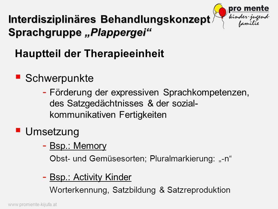 Hauptteil der Therapieeinheit Schwerpunkte - Förderung der expressiven Sprachkompetenzen, des Satzgedächtnisses & der sozial- kommunikativen Fertigkei