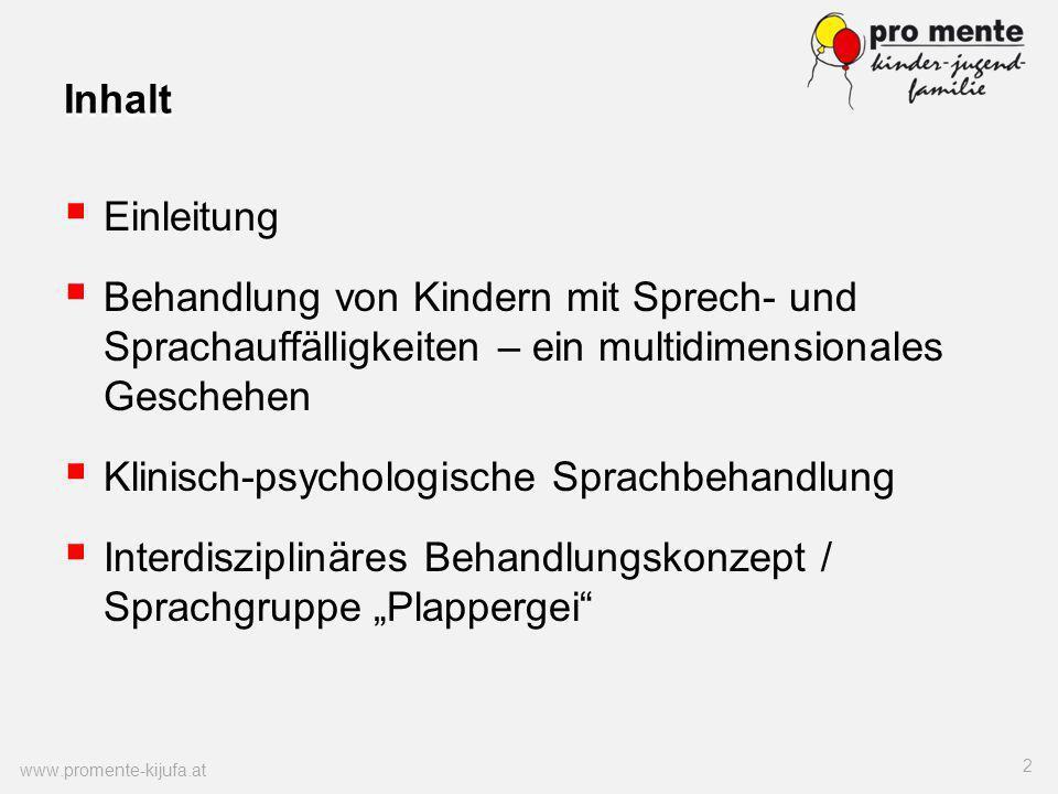 Inhalt Einleitung Behandlung von Kindern mit Sprech- und Sprachauffälligkeiten – ein multidimensionales Geschehen Klinisch-psychologische Sprachbehand
