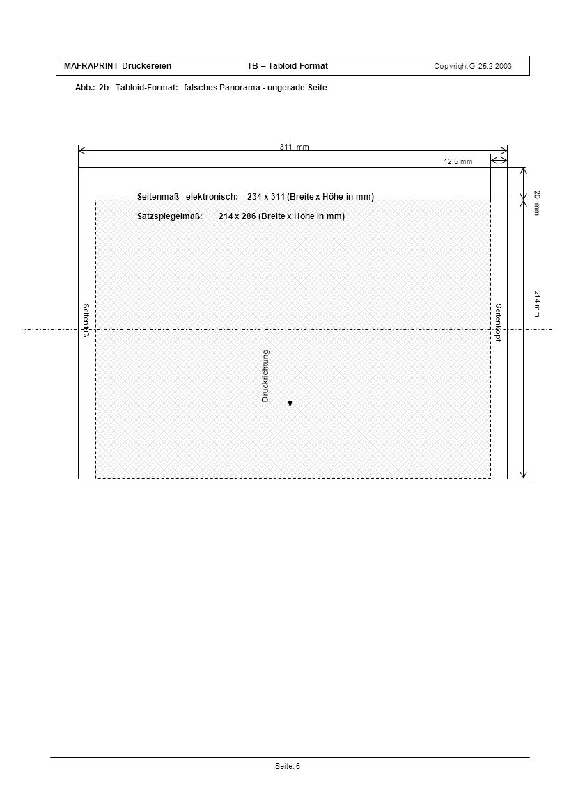 MAFRAPRINT Druckereien TB – Tabloid-Format Copyright © 25.2.2003 Abb.: 2b Tabloid-Format: falsches Panorama - ungerade Seite Seite: 6 Druckrichtung 12