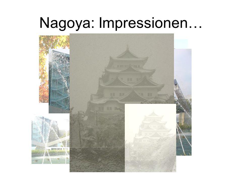 Nagoya: Impressionen…